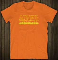 Pants on Fire T-shirt